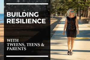 Julie Cross Building Resislence for Tweens and Teenagers